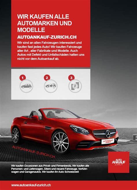 Privat Auto Kaufen Ch by Autoankauf Schweiz Wir Kaufen Alle Automarken