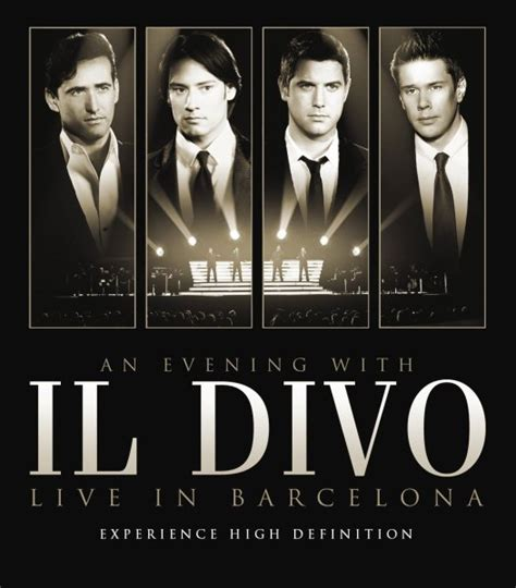 il divo live in barcelona musicdenz an evening with il divo live in