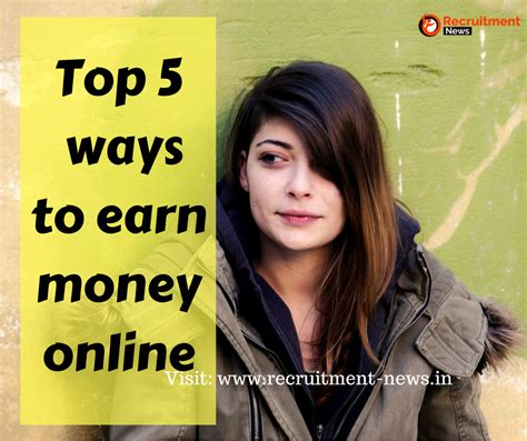 top 8 ways to earn real money online as a student in recruitment news 2018 sarkari naukri jobs in india