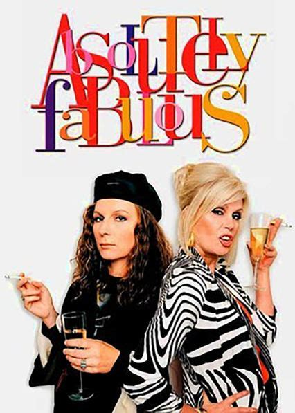 Absolutely Fabulous Fabsugar Want Need 34 by Is Absolutely Fabulous Available To On Netflix In