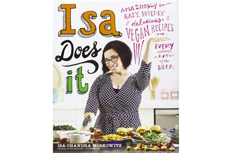 Pdf Isa Does Amazingly Delicious Recipes isa does it amazingly easy wildly delicious vegan
