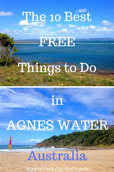 10 best things to do 10 best free things to do in agnes waters big world