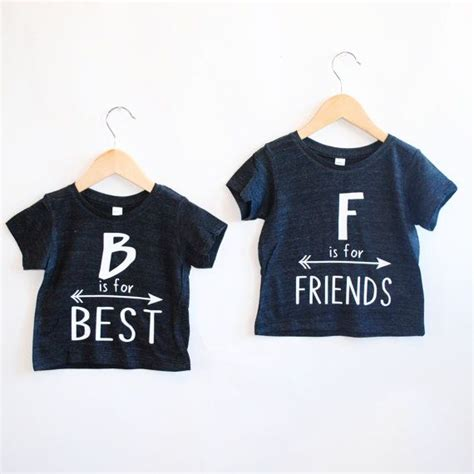 T Shirt F Is b is for best or f is for friends inspirational by
