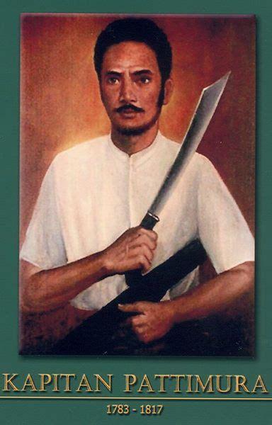 biografi kapitan pattimurah kumpulan gambar pahlawan nasional gambar kapitan pattimura