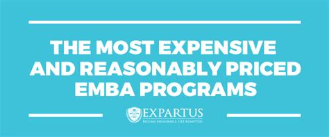 Most Expensive Executive Mba Programs by The Most Expensive And Reasonably Priced Emba Programs