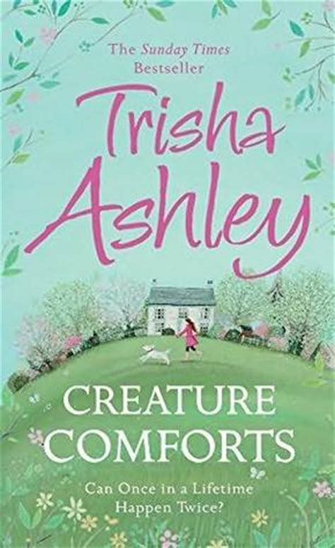creature comforts self image creature comforts by trisha ashley