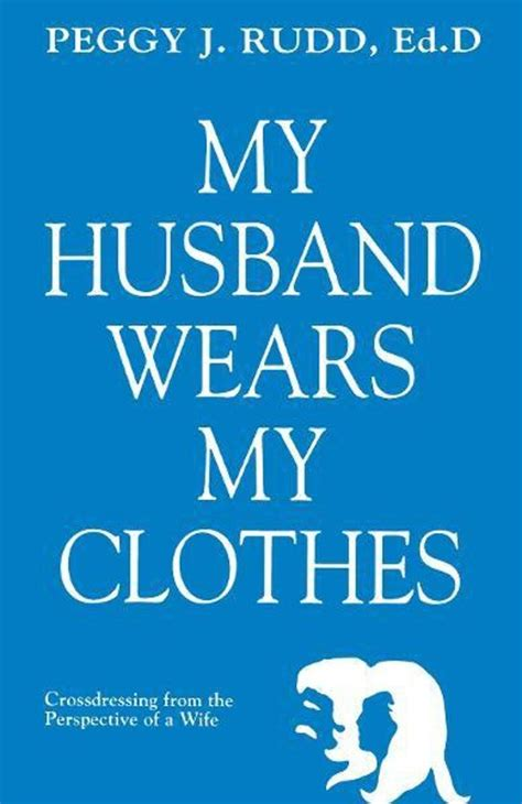 amazon com my husband wears my clothes crossdressing from the bol com my husband wears my clothes crossdressing from