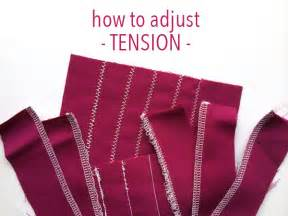 how to fix tension on sewing machine how to adjust sewing machine tension on craftsy