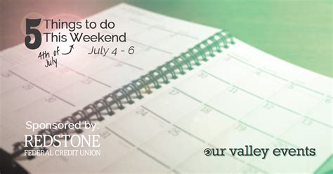 5 Things To Start Your Weekend With by 5 Things To Do This Weekend In Huntsville Our Valley Events