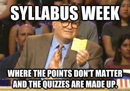 Back To College Meme - syllabus week 10 back to school memes cus riot