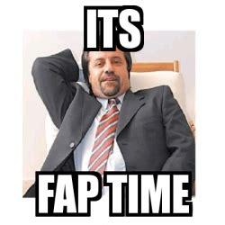 Fap Meme Generator - meme personalizado its fap time 2299887