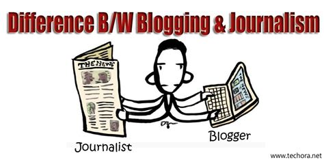 blogger vs journalist what is the difference between blogging and journalism