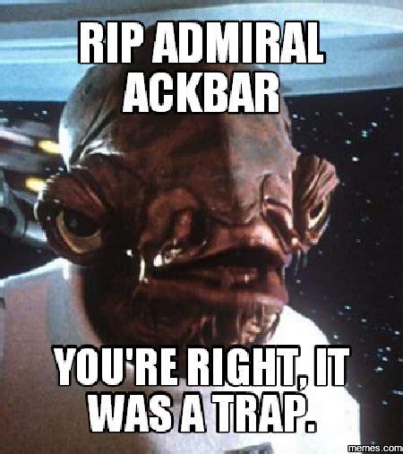 Ackbar Meme - home memes com