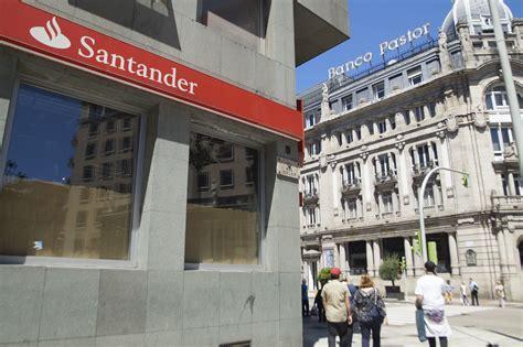 oficinas banco santander en vigo el grupo tendr 225 110 oficinas y 600 trabajadores en vigo y
