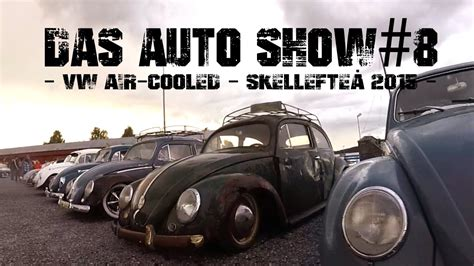 Vw Das Auto Youtube by Das Auto Show 8 2015 Aircooled Vw Youtube