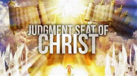 The Judgment the judgement seat of 2 corinthians 5 10