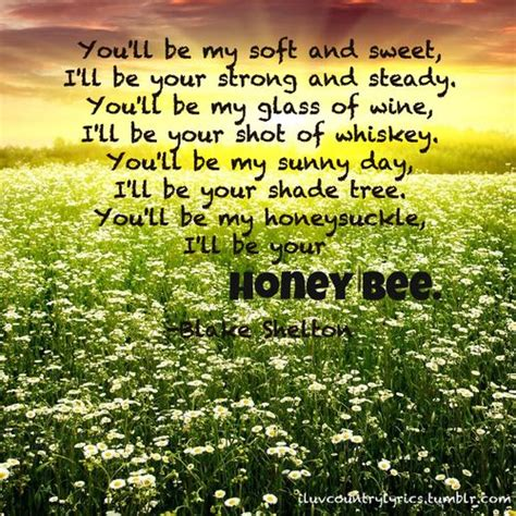 printable lyrics honey bee blake shelton 312 best bees quotes images on pinterest bees bees