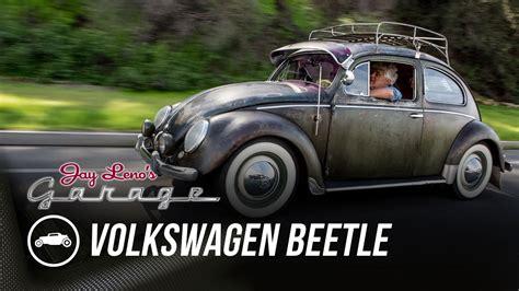 volkswagen beetle jay lenos garage youtube