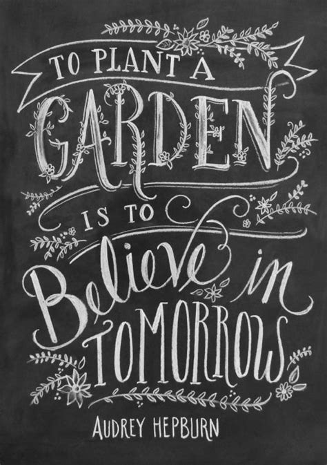 Garden Quotes Hepburn In Flow Weekly 12 Zit Een Quote Hepburn