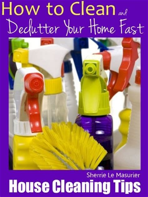 how to clean the house fast free kindle book for a limited time house cleaning tips