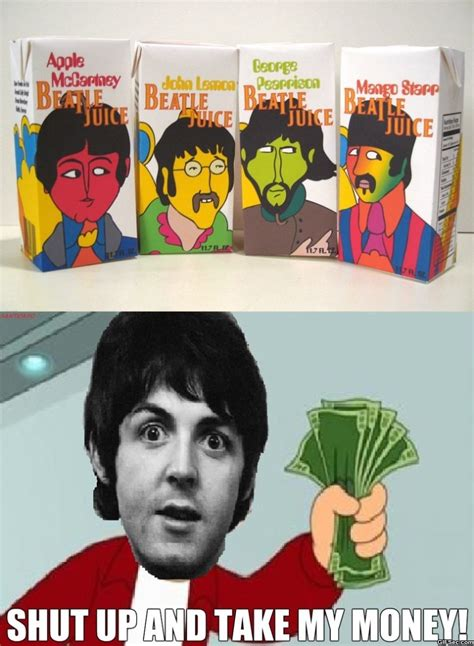 Beatles Meme - funny beatle juice jpg