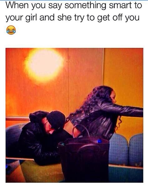 Sexual Relationship Memes - my boyfriend everytime lol it s cute though can you