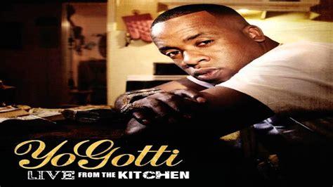 Yo Gotti Live From The Kitchen Album Zip by Yo Gotti Quot Go Quot Feat Big K R I T Big Wale