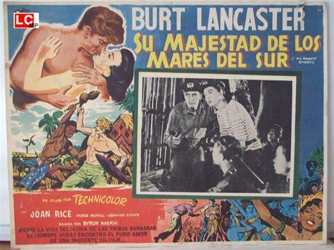 los mares del sur 8408069969 quot su majestad de los mares del sur quot movie poster quot his majesty o keefe quot movie poster
