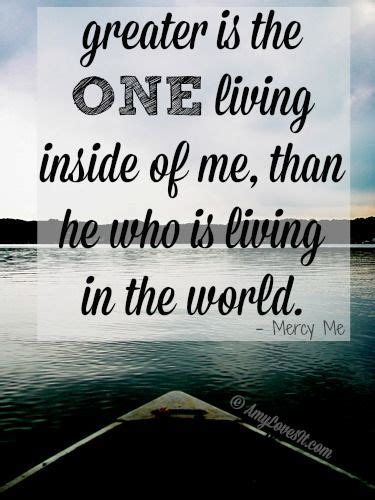 is he inside the of greater is the one living inside of me than he who is