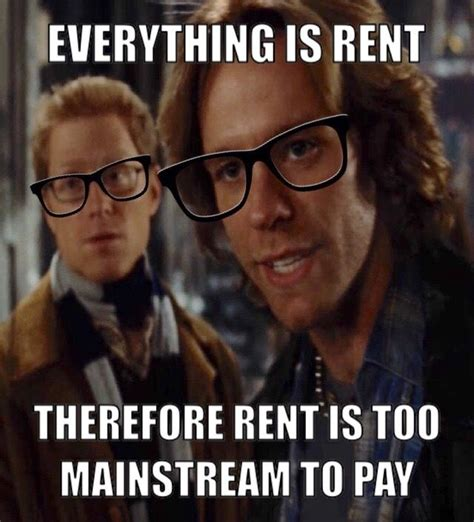 Rent Memes - so i was watching rent and realized how hipster it is