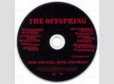 The Offspring - Rise And Fall, Rage And Grace (Japan 2008 ... The Offspring Smash Full Album