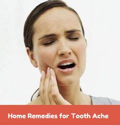 tooth ache remedies on tooth ache toothache