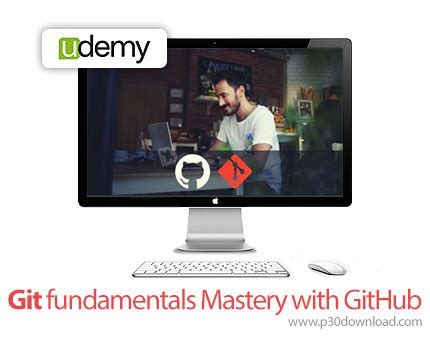 git tutorial udemy udemy git fundamentals mastery with github a2z p30