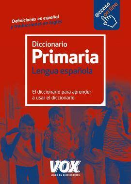 diccionario de primaria diccionario de primaria 9788499742106