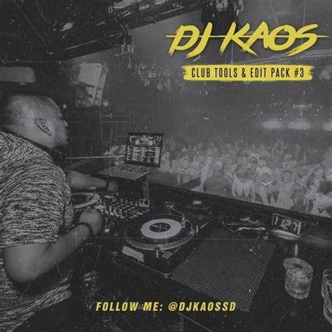 Kaos Is A Mixtape Kaos Kaos Mix Kaos Musik Kaos Band club tools edit pack 3 dj kaos