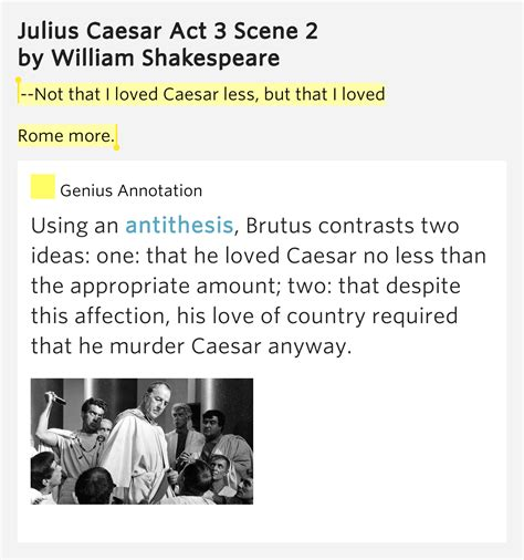 themes for julius caesar act 1 not that i loved caesar less but that i loved rome