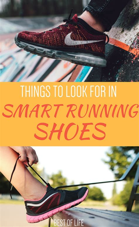what to look for in running shoes 7 things to look for in smart running shoes the best of