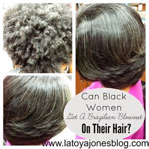 blowout on hair can black women get a brazilian blowout on their hair