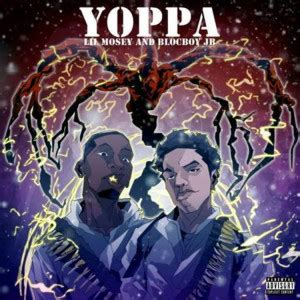 lil mosey yoppa lyrics mp3 lil mosey yoppa ft blocboy jb