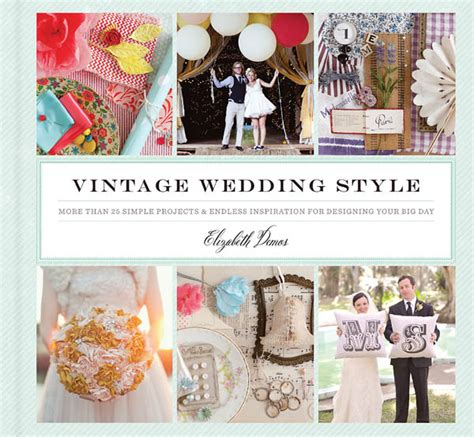 a more simple books ways to make your wedding echo the past with style vow