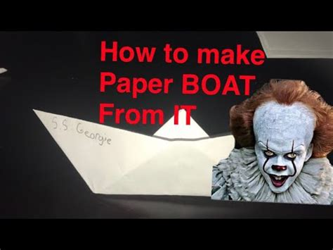 how to make a paper boat it movie how to make a paper boat from the movie it youtube