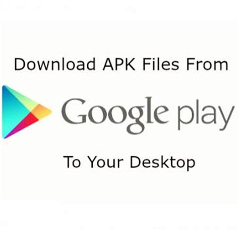 how can i apk file from play how to apps from play to computer free app