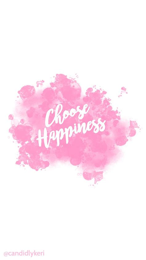 girly motivational wallpaper motivational quote pink girly choose happiness