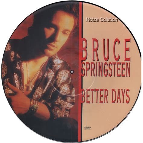 bruce springsteen better days bruce springsteen picture disc collectors store and other