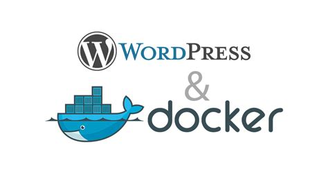 tutorial docker mysql moving a wordpress site into a docker container stephen