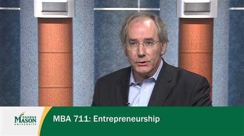Entrepreneur Mba by Mba 711 Entrepreneurship George Mba