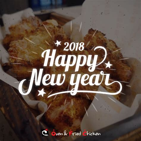 new year 2018 singapore food oven fried chicken happy new year 2018 oven fried