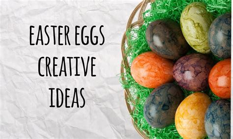 dying easter eggs creatively s easter eggs creative coloring ideas diy egg decoration