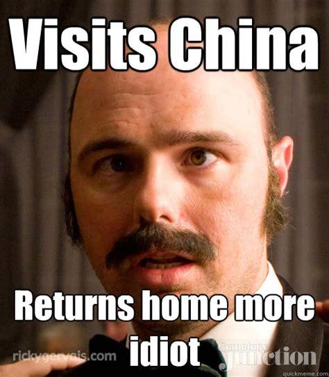 Idiot Meme - an idiot abroad memes quickmeme