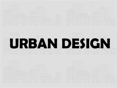 urban design powerpoint elements of urban design